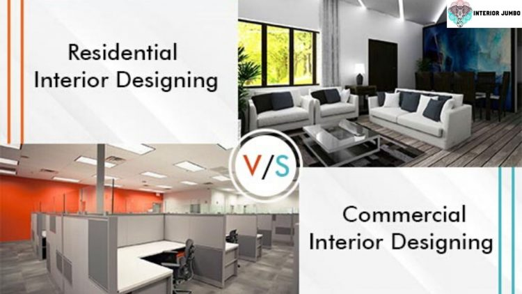 Difference Between Residential Commercial Designer
